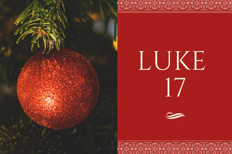 LUKE 17
